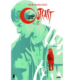 Outcast by Kirkman & Azaceta (2014) #10