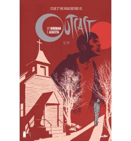 Outcast by Kirkman & Azaceta (2014) #7
